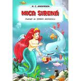 Mica Sirena - H.C. Andersen, editura Prestige