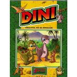 Dini, curajosul pui de dinozaur, editura Printech