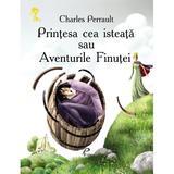 Printesa cea isteata sau aventurile finutei - Charles Perrault, editura Prut