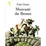 Muzicantii din Bremen - Fratii Grimm, editura Prut