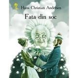 Fata din soc - Hans Christian Andersen, editura Prut