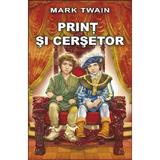 Print si cersetor - Mark Twain, editura Steaua Nordului