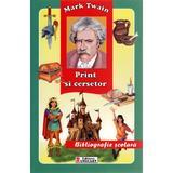 Print si cersetor - Mark Twain, editura Unicart