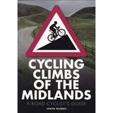 Cycling Climbs of the Midlands, editura Frances Lincoln