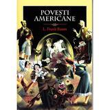 Povesti americane - L. Frank Baum, editura Arc