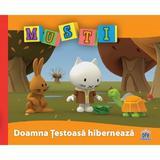 Musti - Doamna Testoasa hiberneaza, editura Didactica Publishing House