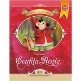 Scufita Rosie - Fratii Grimm, editura Didactica Si Pedagogica