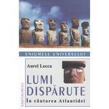 Lumi disparute - Aurel Lecca, editura Saeculum I.o.