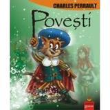 Povesti - Charles Perrault, editura Gramar