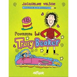 Povestea lui Tracy Beaker - Jacqueline Wilson, editura Grupul Editorial Art