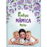 Pentru mamica mea