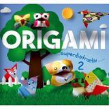 Origami. Superdistractiv 2