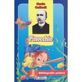 Pinocchio - Carlo Collodi, editura Unicart