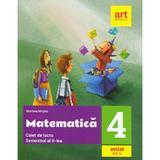 Matematica - Clasa 4. Semestrul II - Caiet de lucru - Mariana Mogos, editura Grupul Editorial Art