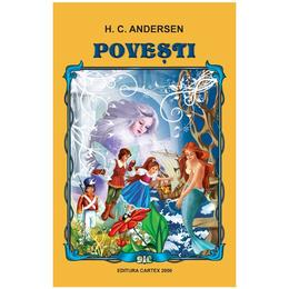 Povesti - H. C. Andersen, editura Cartex