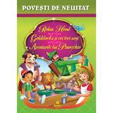Robin Hood. Goldilocks si cei trei ursi. Aventurile lui Pinocchio. Povesti de neuitat