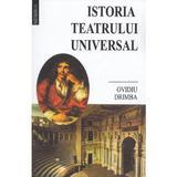 Istoria teatrului universal - Ovidiu Drimba, editura Saeculum I.o.