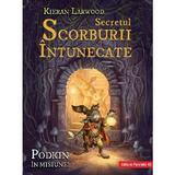Secretul Scorburii Intunecate. Saga celor Cinci Taramuri. Vol.2 - Kieran Larwood, editura Paralela 45