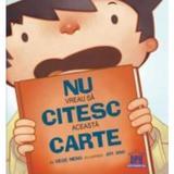 Nu vreau sa citesc aceasta carte - Cece Meng, editura Didactica Publishing House