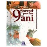 9 Povesti pentru copiii de 9 ani, editura Didactica Publishing House