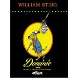 Dominic - William Steig, editura Grupul Editorial Art