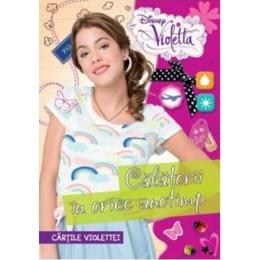 Disney Violetta - Calatorii in orice anotimp. Cartile Violettei, editura Litera