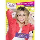 Disney Violetta - Jurnalul meu secret. Album de fan, editura Litera