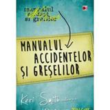 Manualul accidentelor si greselilor - Keri Smith, editura Paralela 45