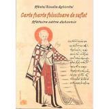 Carte foarte folositoare de suflet - Nicodim Aghioritul, editura Egumenita