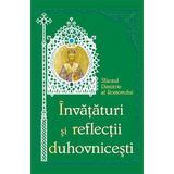 Invataturi si reflectii duhovnicesti - Sfantul Dimitrie al Rostovului, editura Egumenita