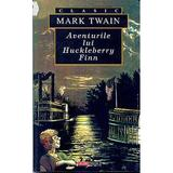 Aventurile lui Hucklberry Finn - Mark Twain, editura Aldo Press