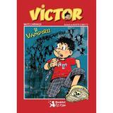 Victor si vampirii - Maite Carranza, editura Booklet