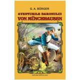 Aventurile baronului von Munchhausen - G. A. Burger, editura Cartex