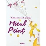 Micul Print  - Antoine De Saint-Exupery, editura Grupul Editorial Art