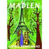 Madlen - Ludwig Bemelmans, editura Grupul Editorial Art