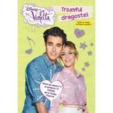 Disney Violetta - Triumful dragostei. Seria a treia cartea a patra, editura Litera