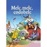 Melc, melc, codobelc - Lica Sainciuc, editura Litera