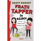 Fratii Tapper in razboi - Geoff Rodkey, editura Nemira