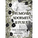 Frumoasa adormita si fusul - Neil Gaiman, editura Nemira