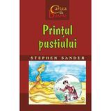 Printul pustiului - Stephen Sander, editura Rosetti Educational