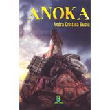 Anoka - Andra Cristina Buciu, editura Berg