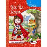 Scufita Rosie - O lume de povesti, editura Aramis