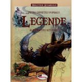 Legende si povestiri istorice (cartonat) - Petru Demetru Popescu, editura Aramis