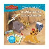 Garda felina salveaza regina - Citesc si ma joc!, editura Litera