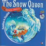 Craiasa zapezii. The snow queen. Reading in english + Cd. lectura: Margareta Paslaru, editura Litera