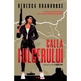 Calea fulgerului (Seria A șasea lume  partea I) autor Rebecca Roanhorse editura Armada