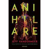 Anihilare, autor Jeff VanderMeer editura Armada