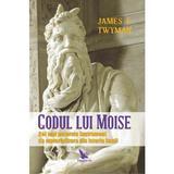 Codul lui Moise - James F. Twyman, editura For You