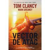 Vector de atac - Mark Greaney, Tom Clancy, editura Rao