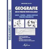 Geografie. Ghid de pregatire pentru Bacalaureat - Gheorghe Matei, editura Andreas